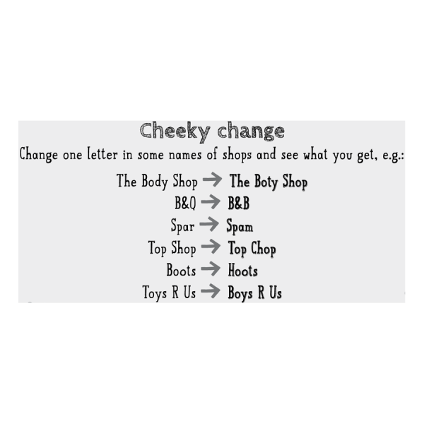 Cheeky Change