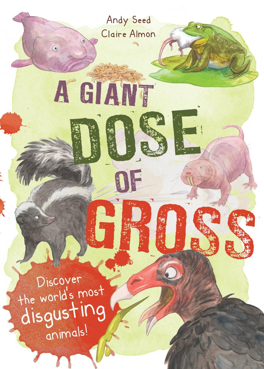 Totally GROSS! - Andy Seed